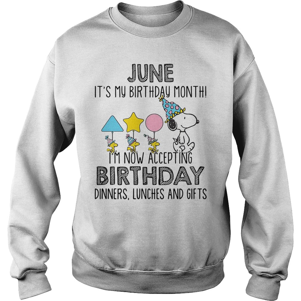 Snoopy June it's my birthday month I'm now accepting birthday sweater