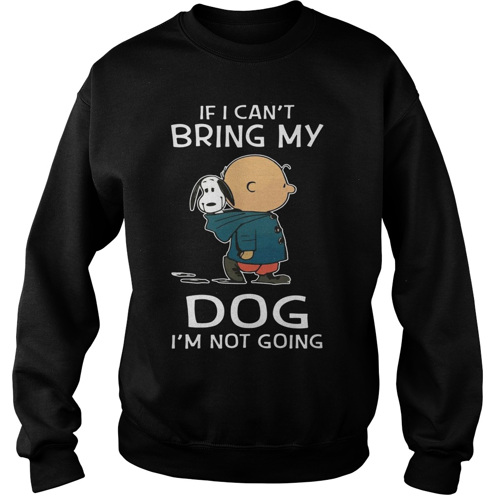 Snoopy and Charlie Brown If I bring my dog I'm not going sweater