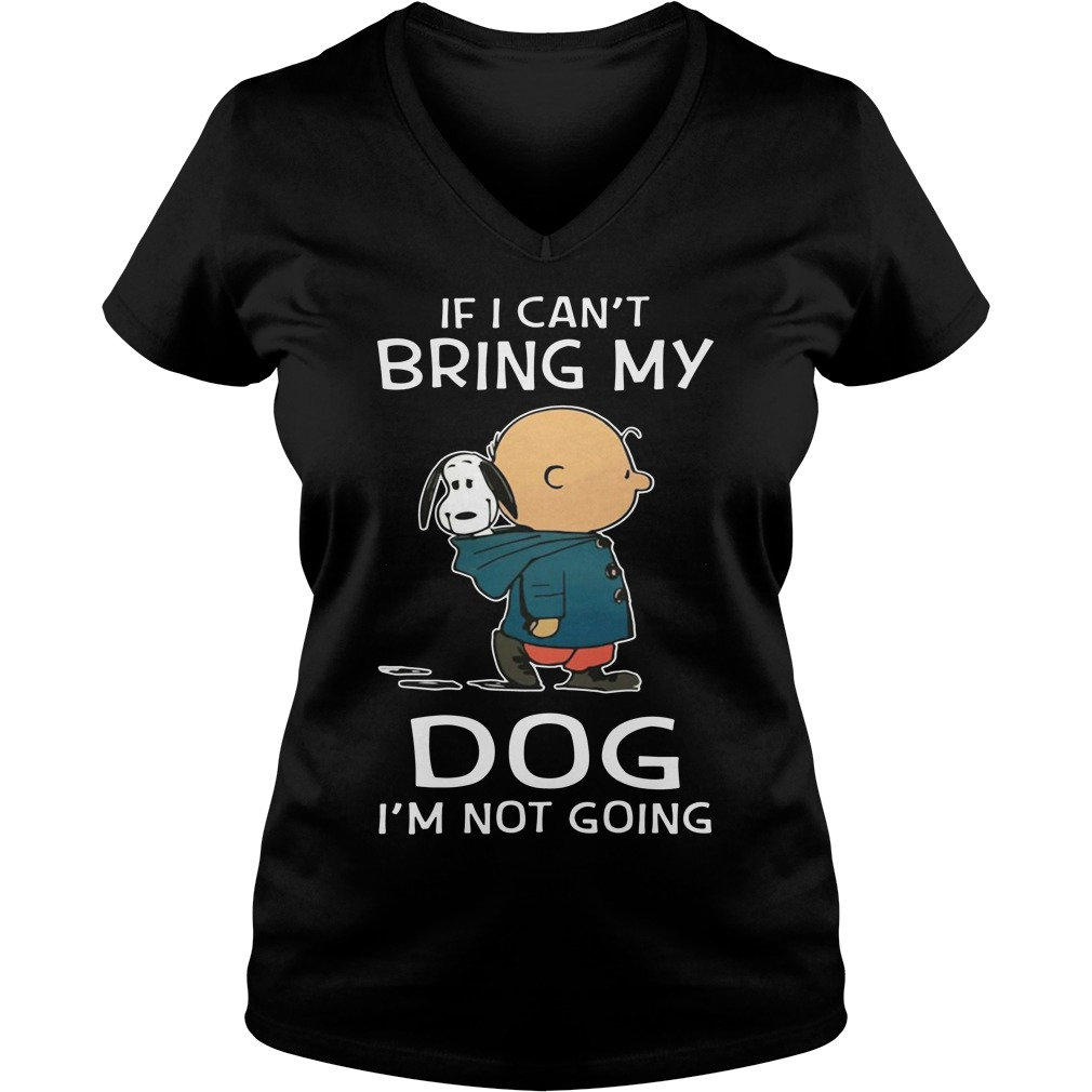 Snoopy and Charlie Brown If I bring my dog I'm not going v-neck