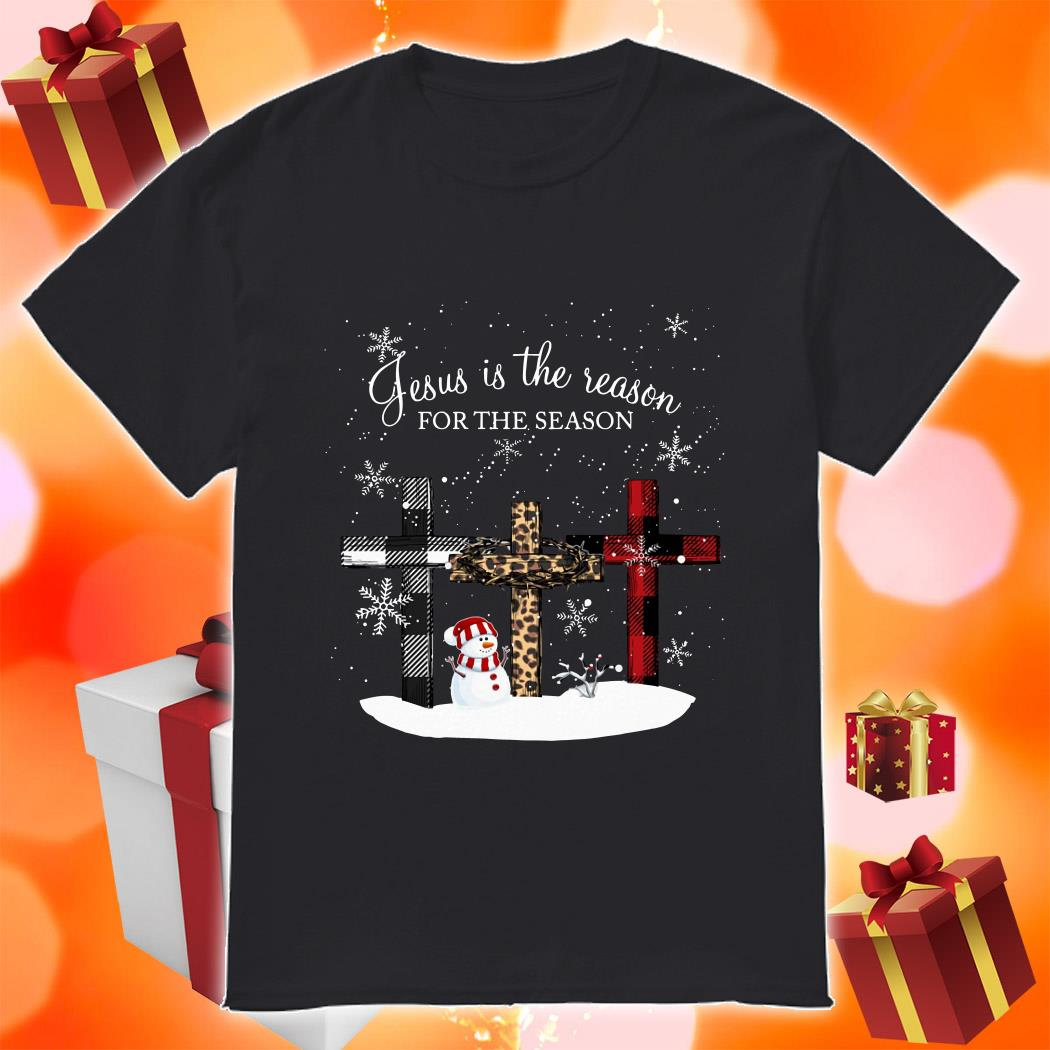 Jesus is the reason for the season cross Christmas shirt
