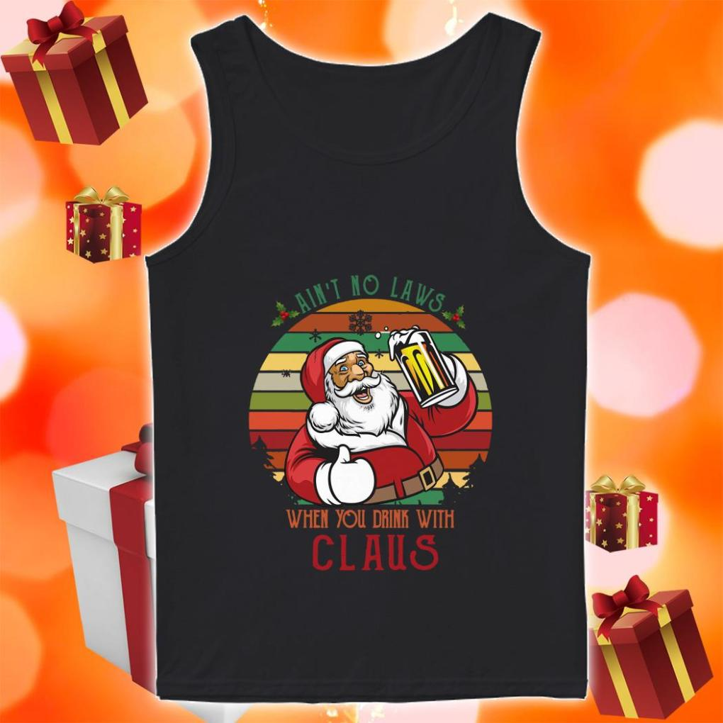 Ain't no laws when you drink with Claus vintage tank top