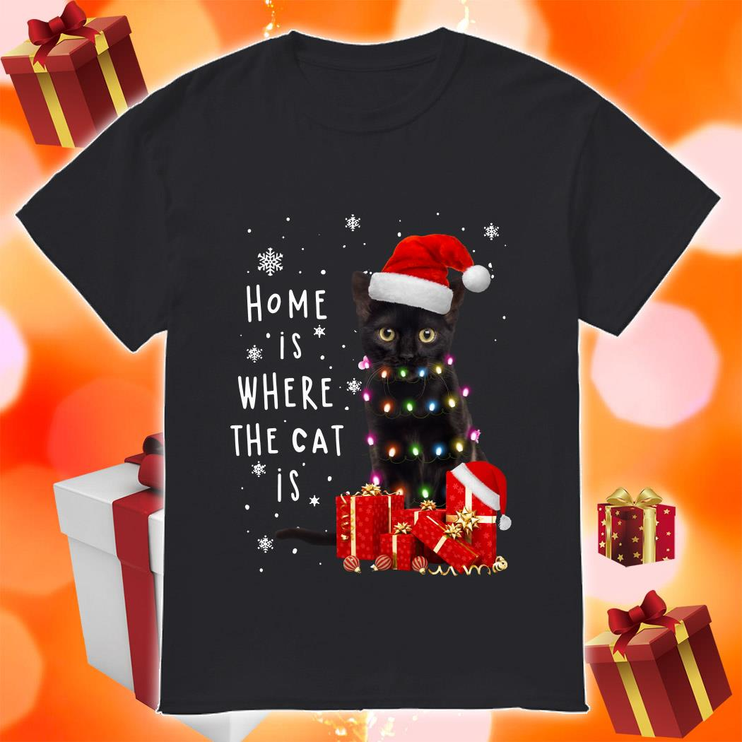 Black cat Home is where the cat is Christmas shirt
