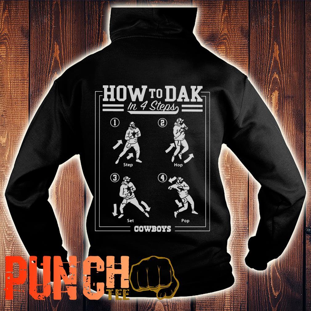 Cowboys How To DAK In 4 Steps hoodie