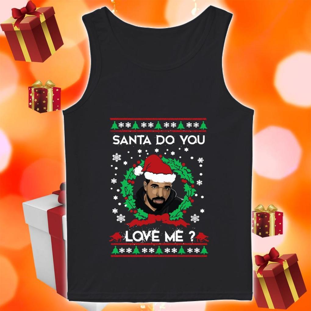 Drake Santa Santa do you love me tank top
