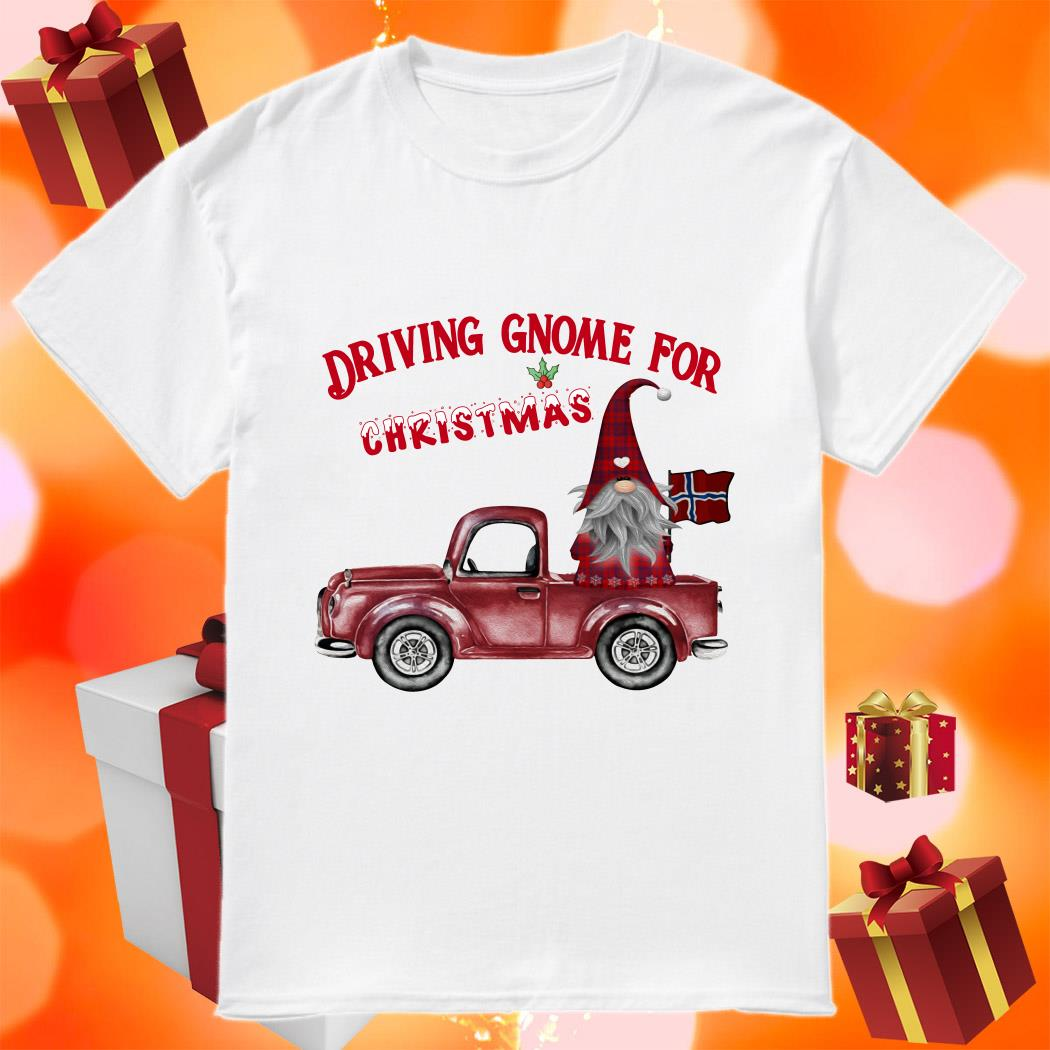 DRIVING GNOME FOR CHRISTMAS NORWEGIAN shirt