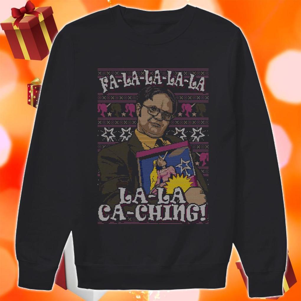Fa-la-la-la-la la-la ca-ching Dwight Schrute christmas sweater