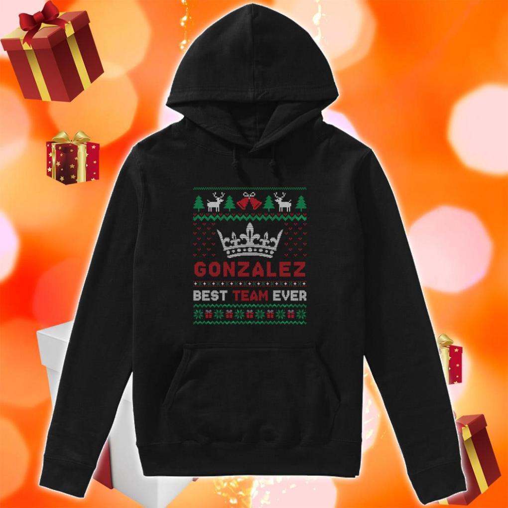 Gonzalez best team ever Ugly Christmas hoodie