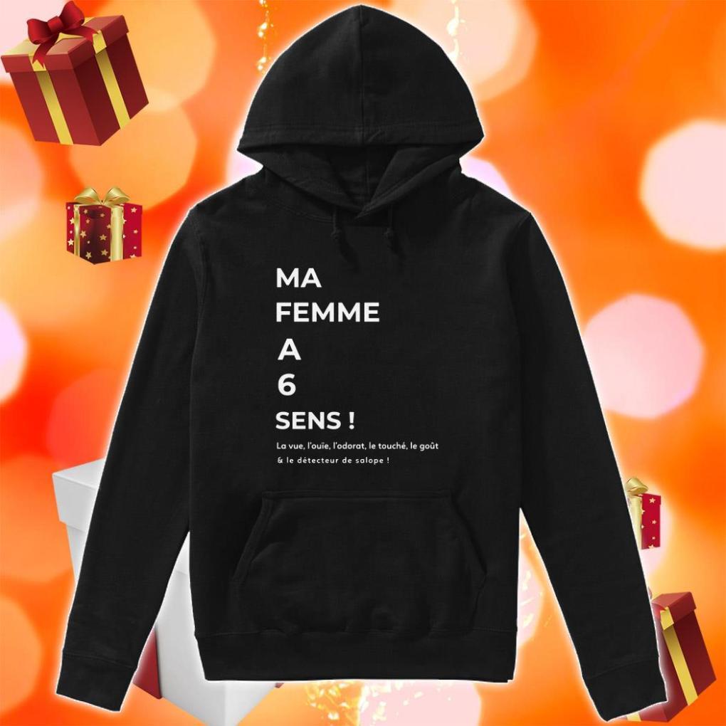 Ma Femme A 6 Sens hoodie