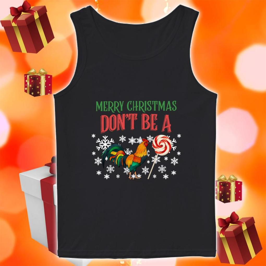 Merry Christmas Don't be a Chicken and Candy tank top