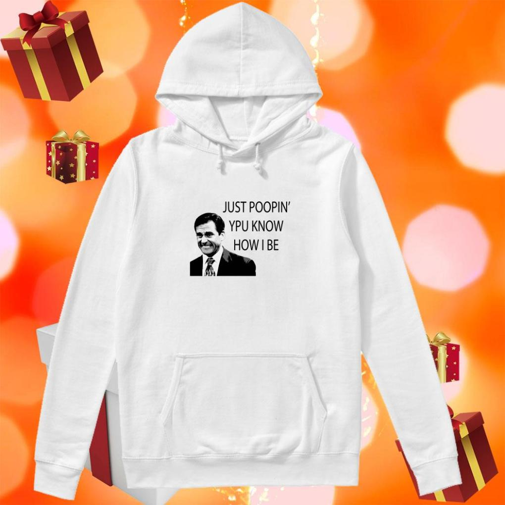 Michael Scott Just Poopin' You know how I be hoodie