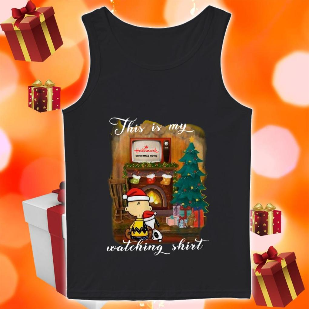 Peanut Snoopy This is my Hallmark Christmas movie watching tank top