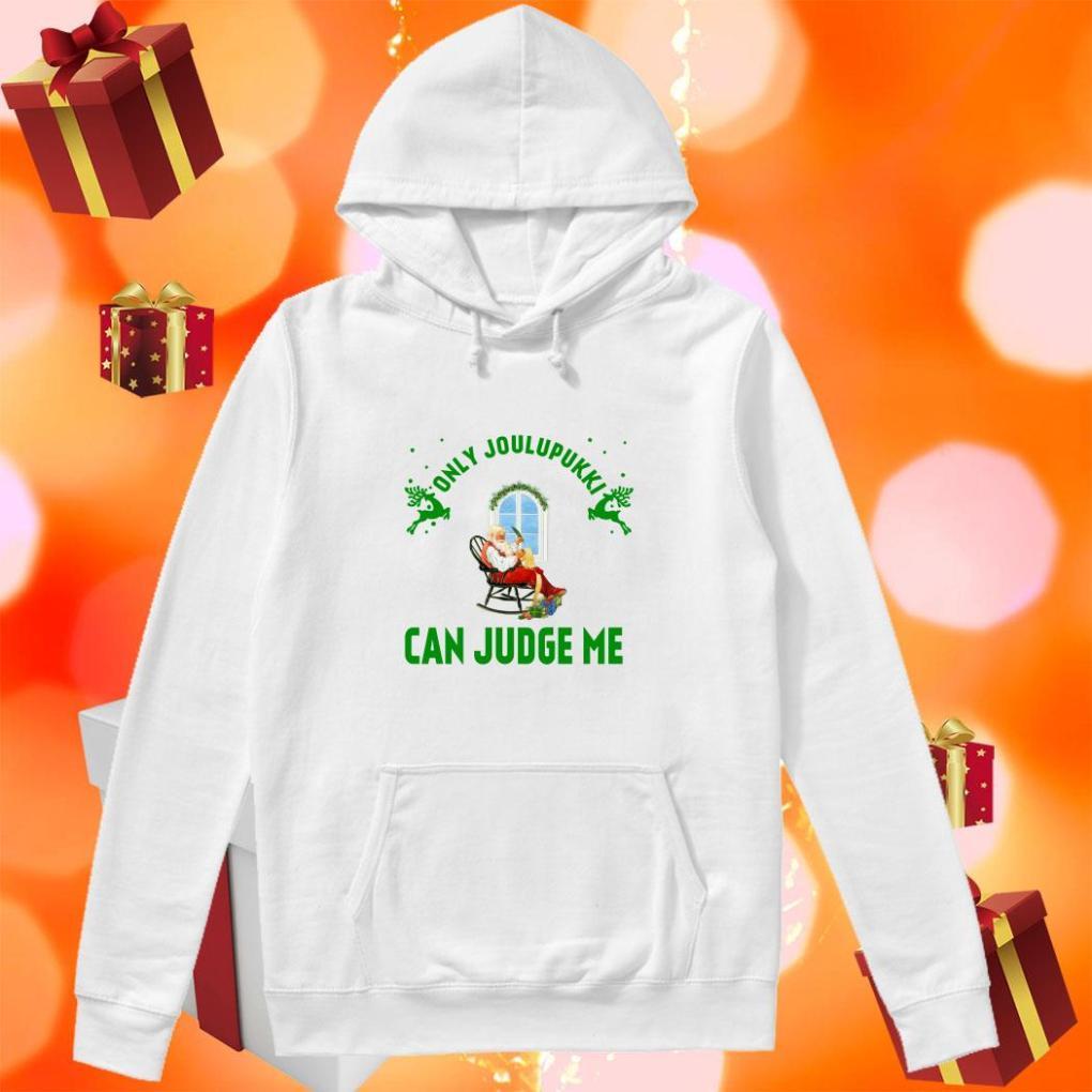 Santa Claus Only Joulupukki can judge me hoodie