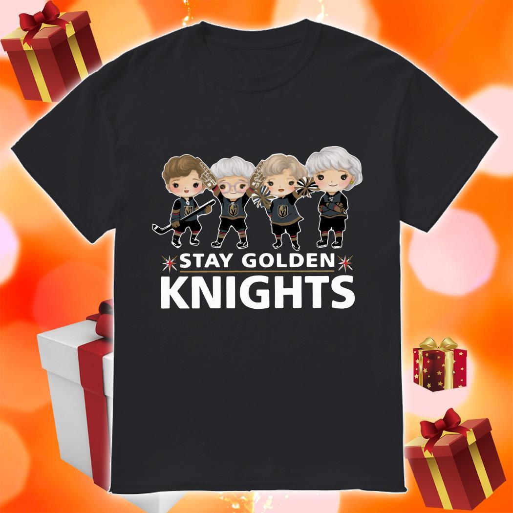 Stay Golden Knights shirt
