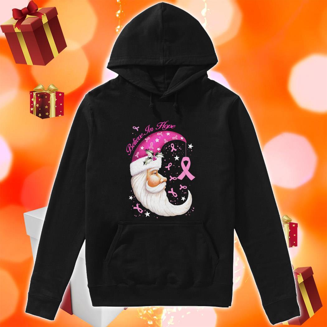 Believe In hope Santa Moon hoodie