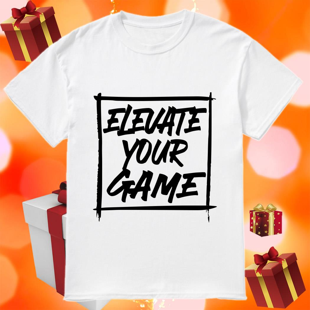 Bronny James ELEVATE YOUR GAME shirt