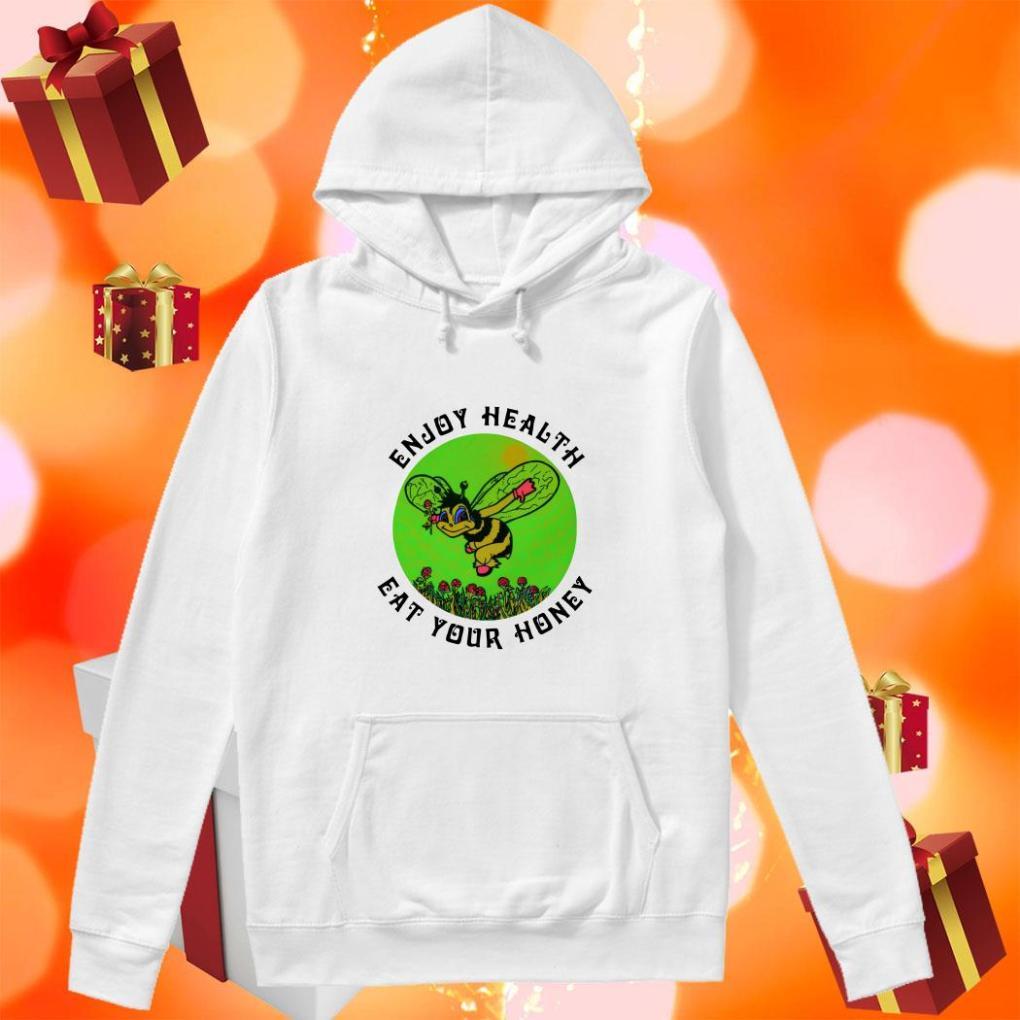 Enjoy health eat your Honey beer hoodie