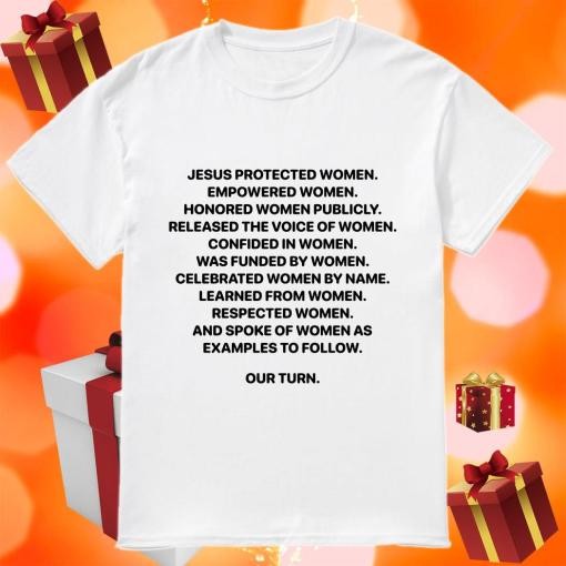 Jesus Protected Women Empowered Women Shirt