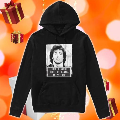 John J Rambo Hope Canada Mugshot hoodie