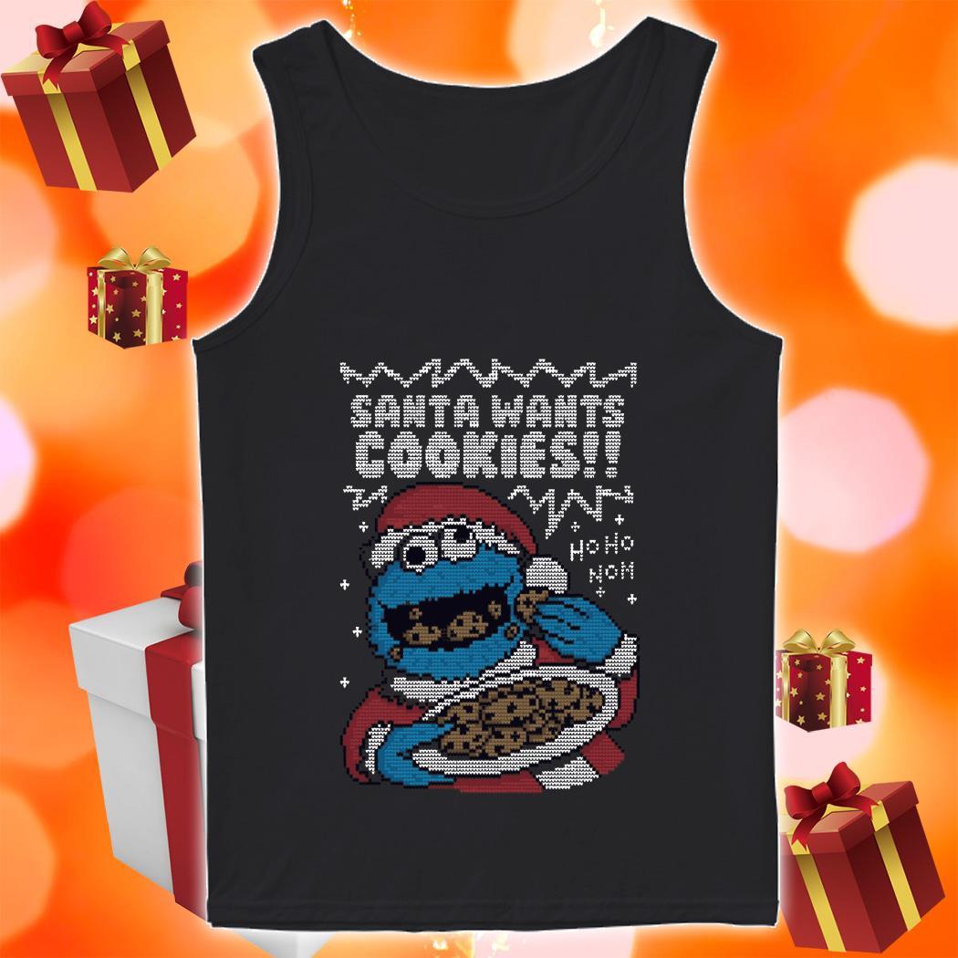 Santa Wants Cookies ho ho ho nom tank top