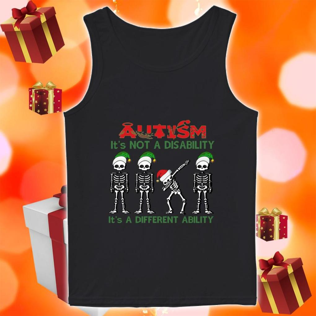Skeleton Christmas Autism is not a disability it's a different ability tank top