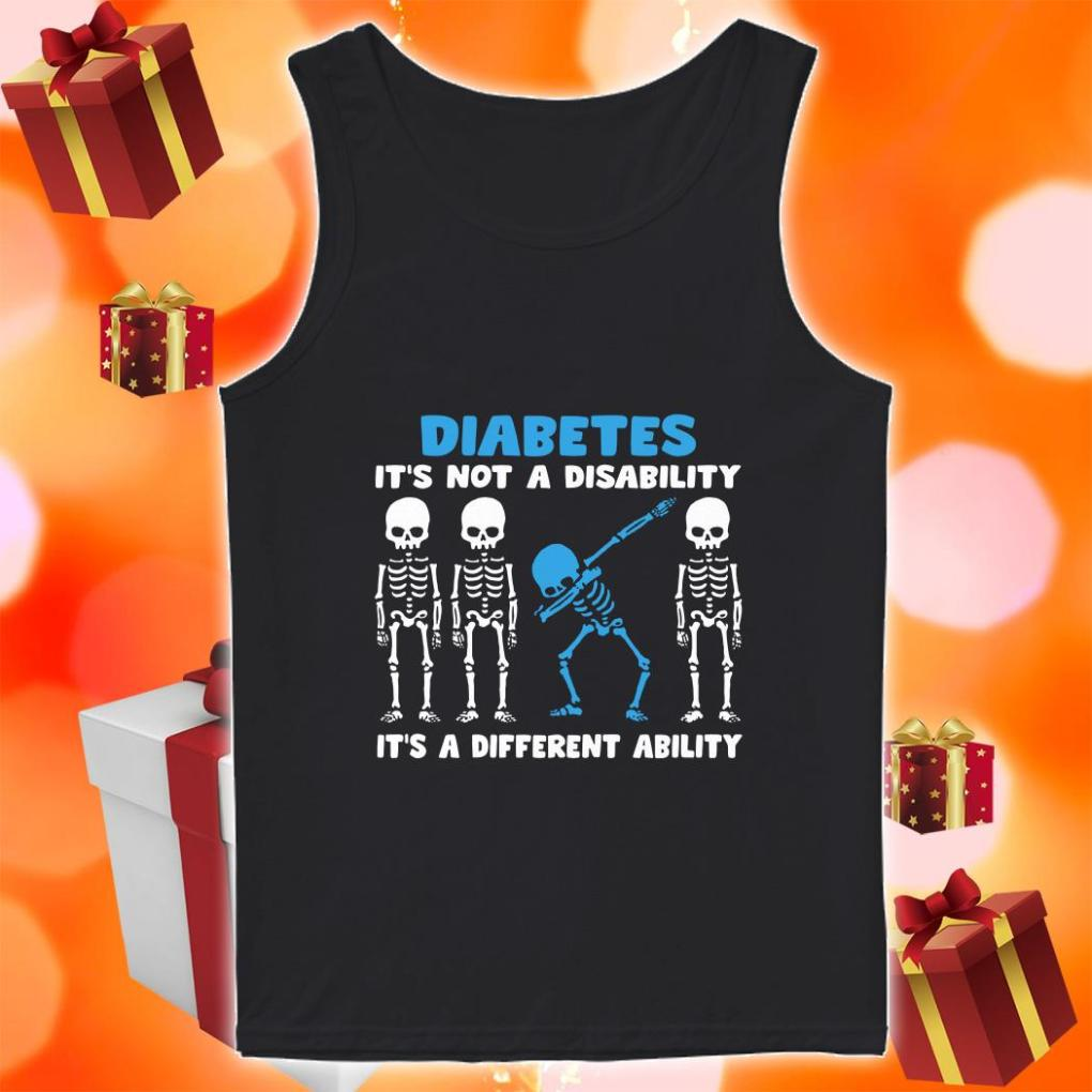 Skeleton Diabetes It's not a disability it's a different ability tank top