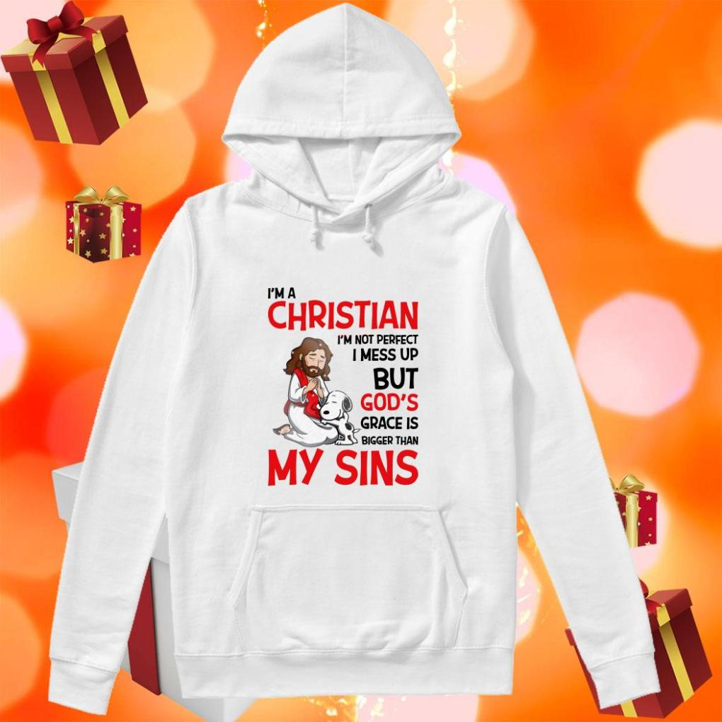 Snoopy I'm a Christian Grace is bigger than my Sins hoodie
