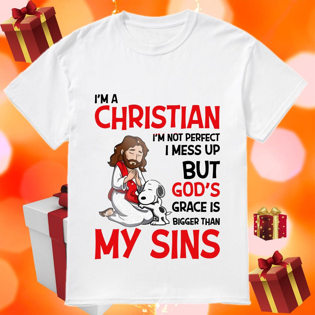 Snoopy I'm a Christian Grace is bigger than my Sins shirt