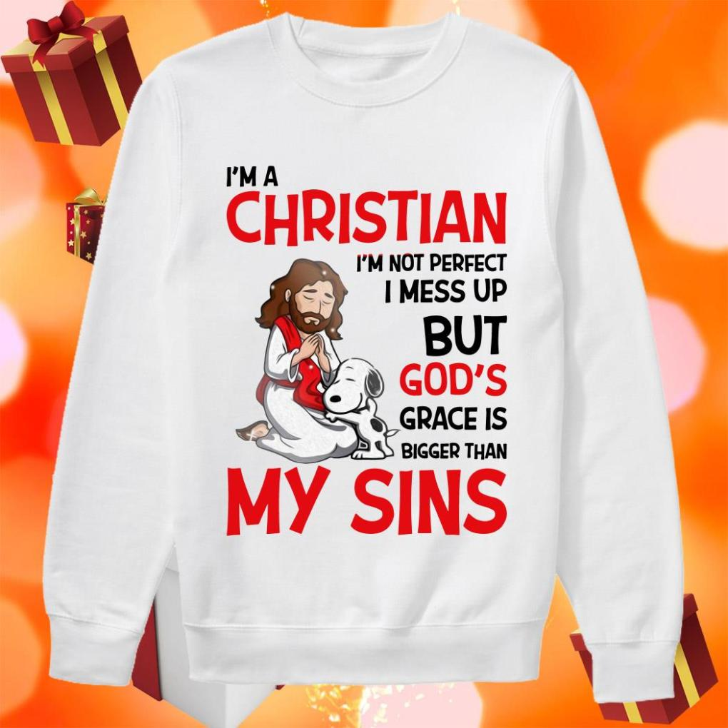 Snoopy I'm a Christian Grace is bigger than my Sins sweater