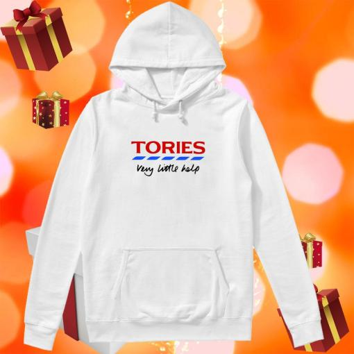 Tories very little help hoodie