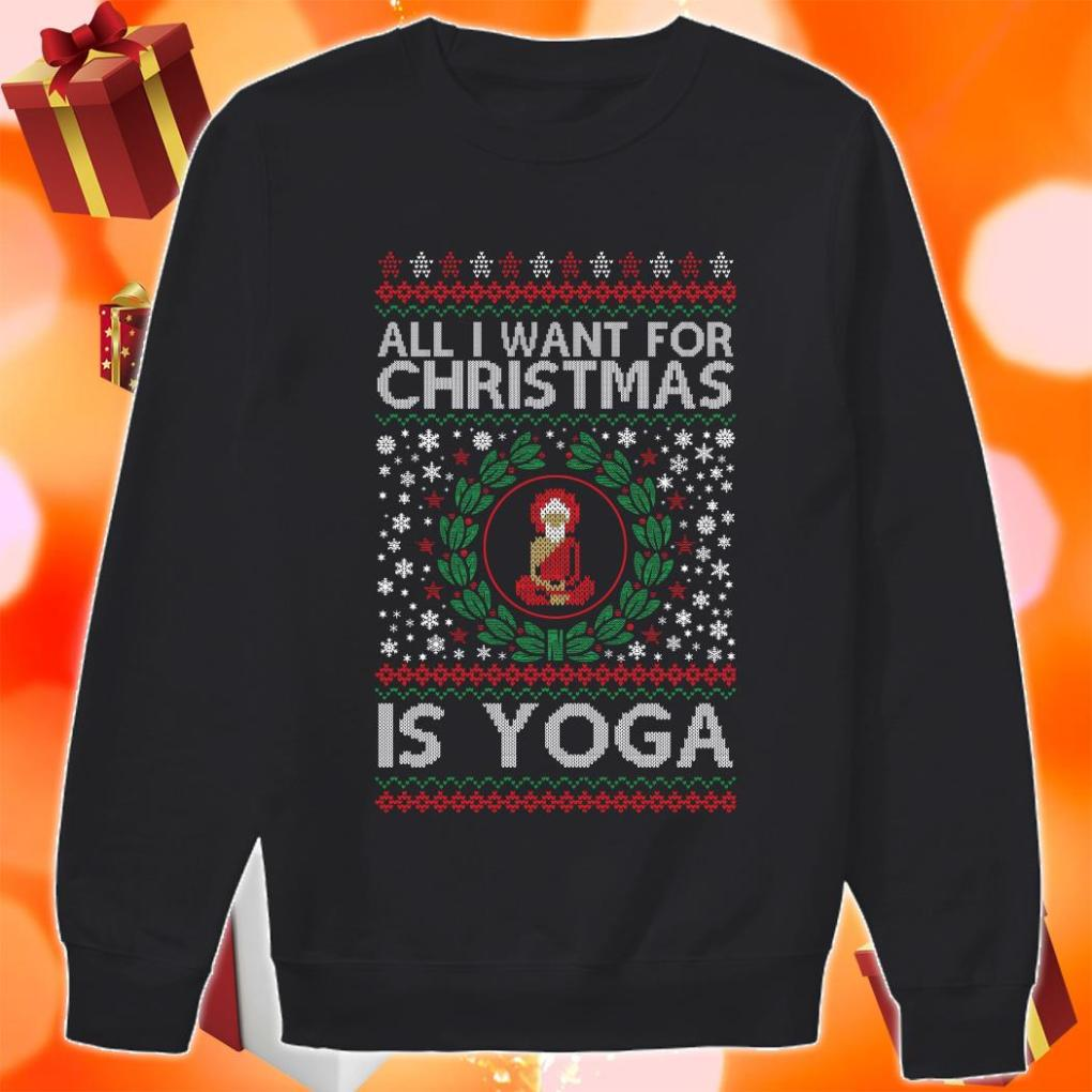 All I want for Christmas is yoga shirt 2 Picturestees Clothing - T Shirt Printing on Demand