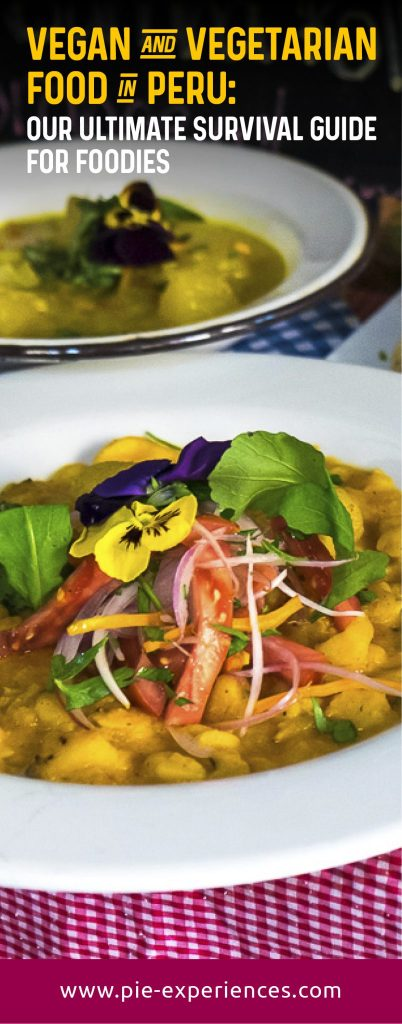 Vegan and vegetarian food in Peru - Pinterest image