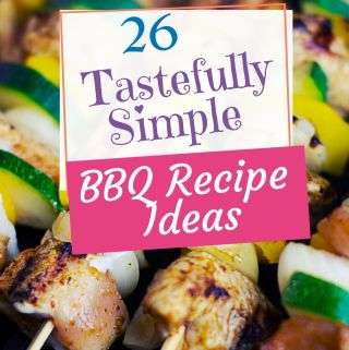 kabobs - 26 Tastefully Simple BBQ recipe ideas