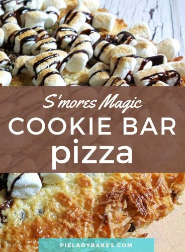 s'more magic cookie bar pizza white text on brown background over top full image of cookie bar pizza