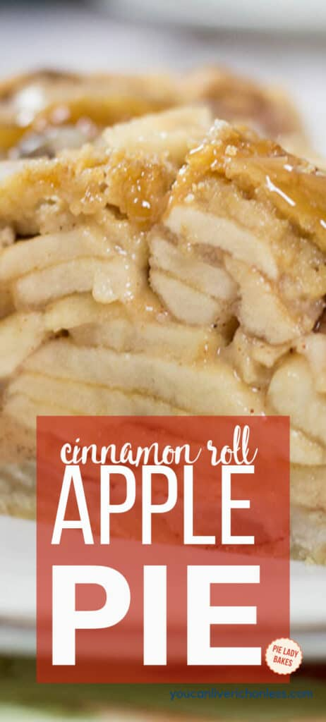 close up image of a slice of apple pie with a crunchy caramel topping text is cinnamon roll apple pie in white lettering on a dark orange background
