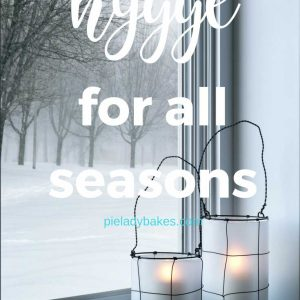 Find happiness with 30 Simple Ways to Live Hygge everyday! Images show Hygge for all seasons, Hygge Spring, Hygge Summer, Hygge Fall, Hygge Winter, Hygge Work, Hygge Decor