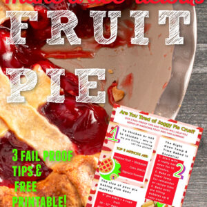 lattice topped cherry pie in a pie plate text reads to to bake a delicious fruit pie 3 fail proof tips and free printable small image of printable
