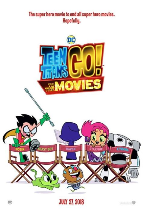 warner brothers pictures, movie posters, teen titans go to the movies