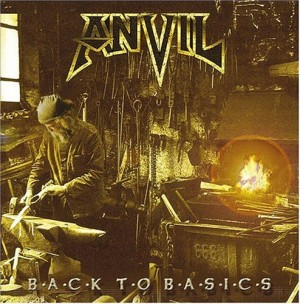 """""""Back To Basics"""" by Anvil"""