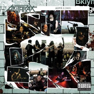 """Alive 2: The Music"" by Anthrax"