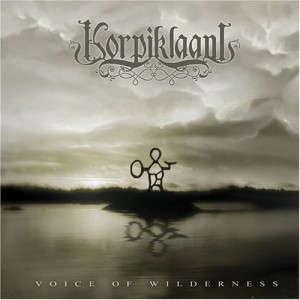 """Voice Of Wilderness"" by Korpiklaani"
