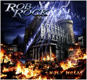 """Holy Hell"" by Rob Rock"