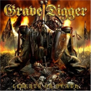 """Liberty Or Death"" by Grave Digger"