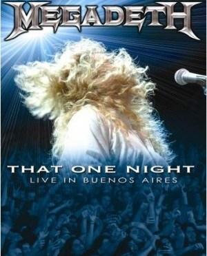 """That One Night: Live In Buenos Aires"" (DVD) by Megadeth"