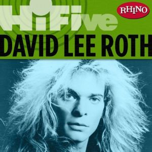 """Rhino Hi-Five"" by David Lee Roth"