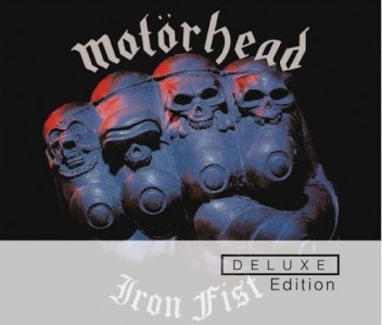 """Iron Fist"" – Deluxe Edition (remaster) by Motorhead"