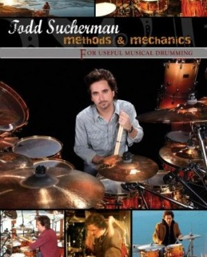 """Methods & Mechanics"" by Todd Sucherman"