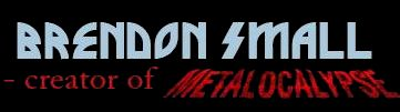 Logo - Brendon Small