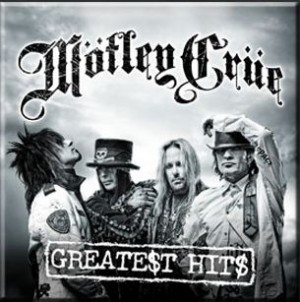 """Greatest Hits"" by Motley Crue"
