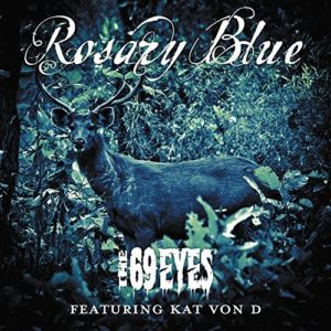 """Rosary Blue"" (Single) by The 69 Eyes"