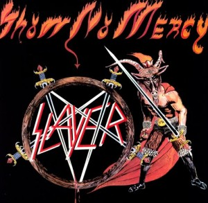 "Slayer's ""Show No Mercy""; Still Merciless @ 30 Years (1983-2013)"